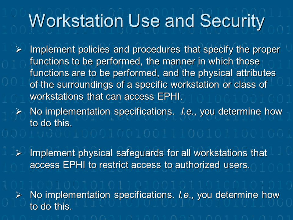 Workstation Use and Security