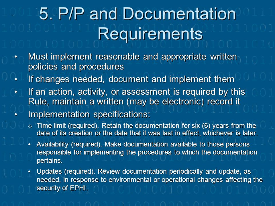 5. P/P and Documentation Requirements