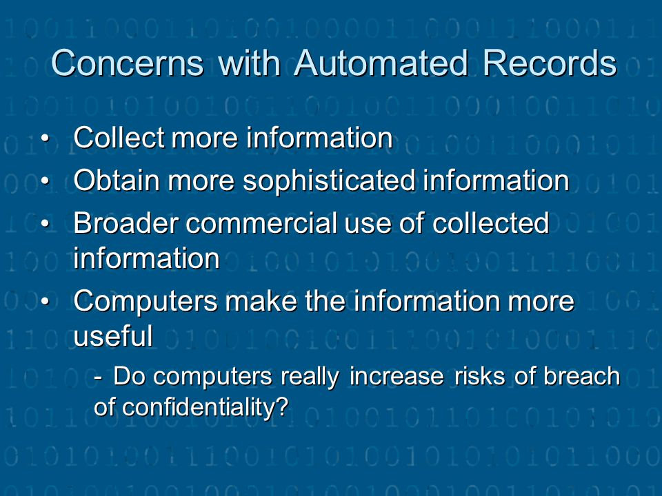 Concerns with Automated Records