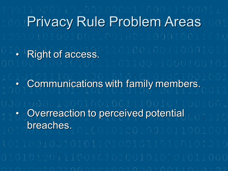 Privacy Rule Problem Areas