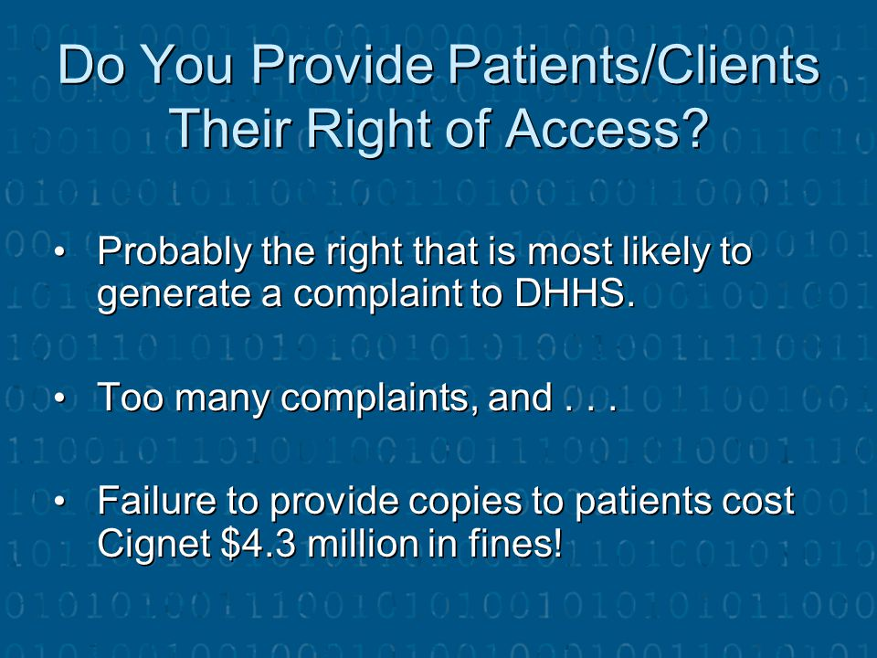 Do You Provide Patients/Clients Their Right of Access