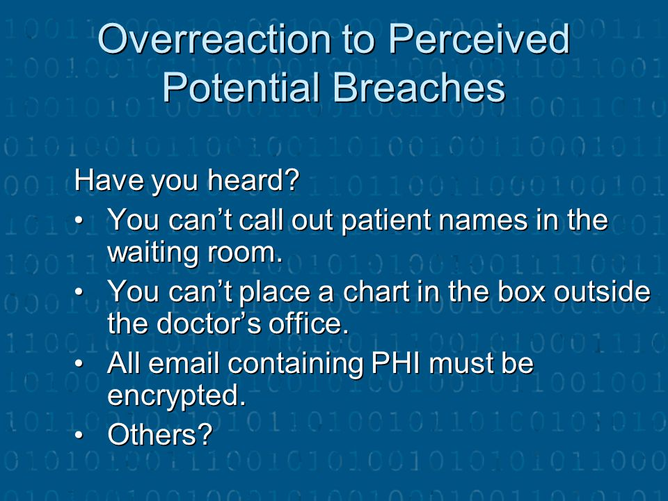 Overreaction to Perceived Potential Breaches