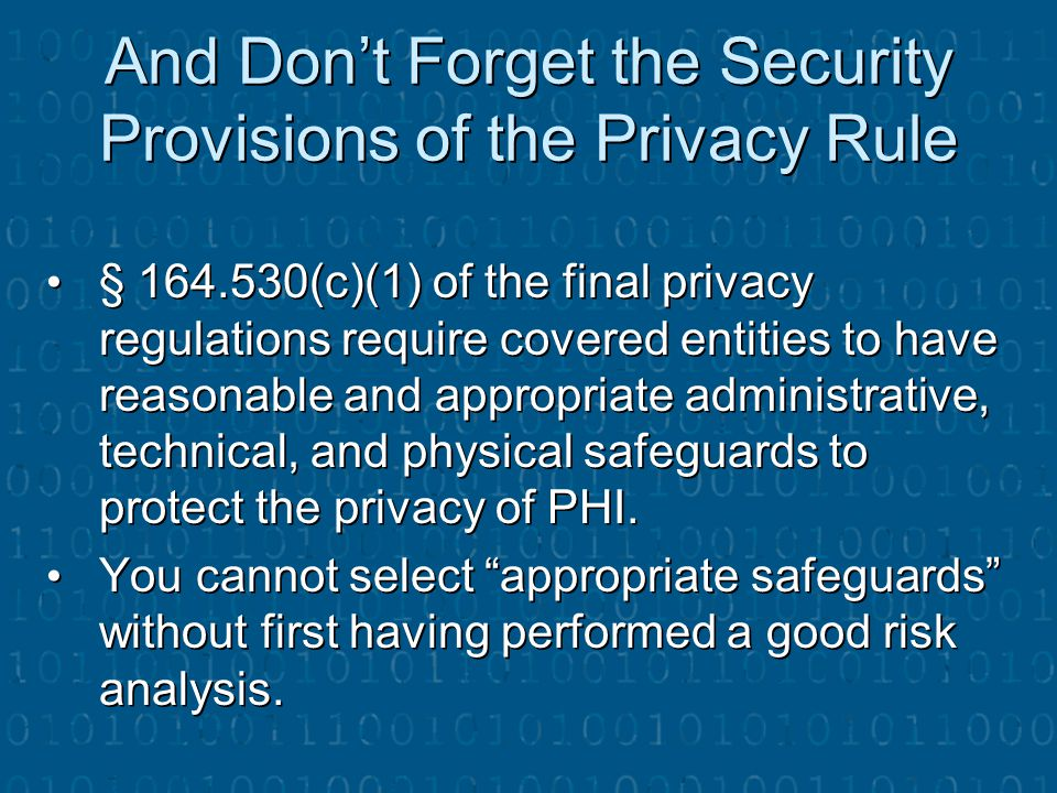 And Don't Forget the Security Provisions of the Privacy Rule
