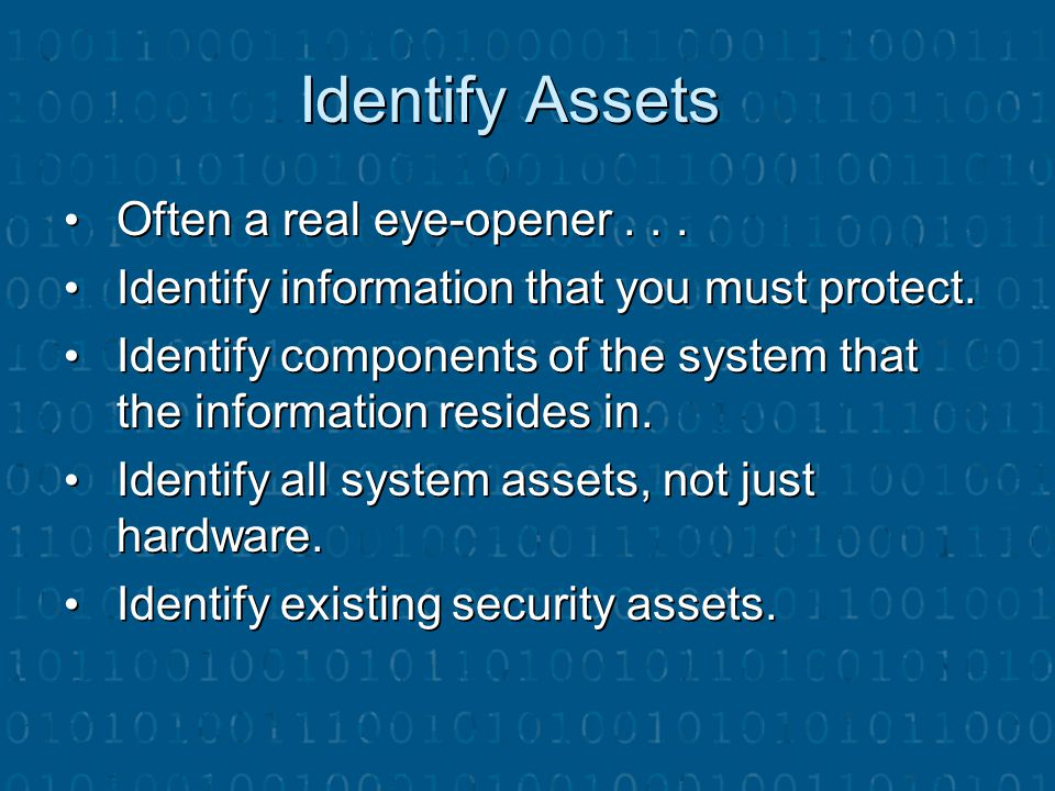 Identify Assets Often a real eye‑opener . . .