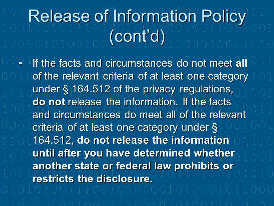 Release of Information Policy (cont'd)