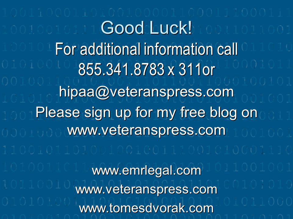 Good Luck! For additional information call 855.341.8783 x 311or