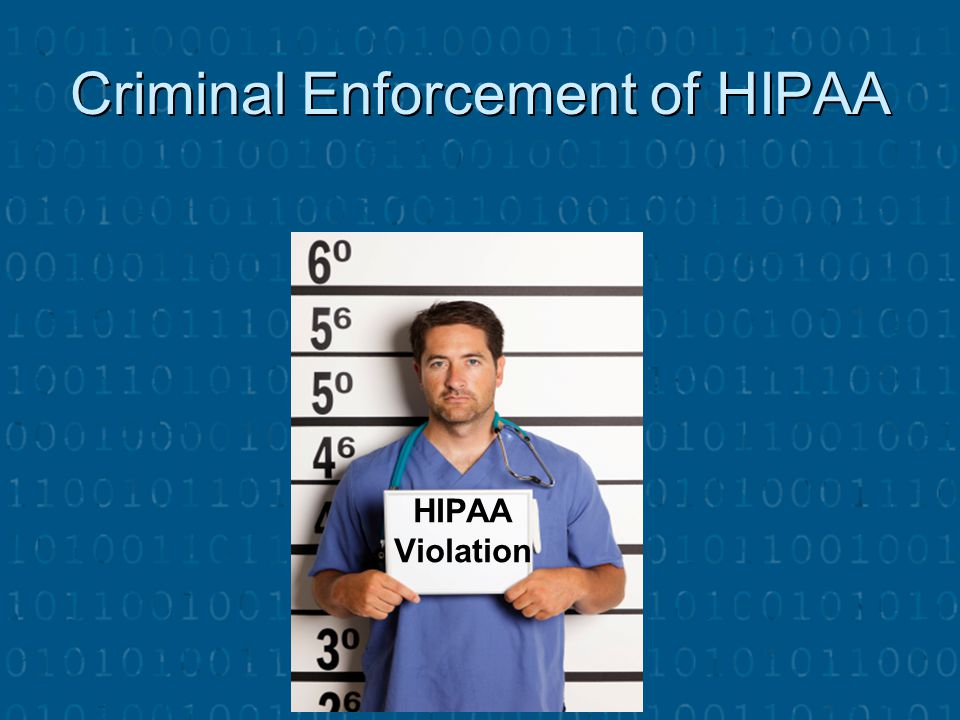 Criminal Enforcement of HIPAA