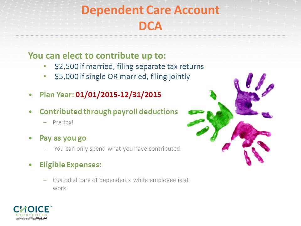 Dependent Care Account DCA
