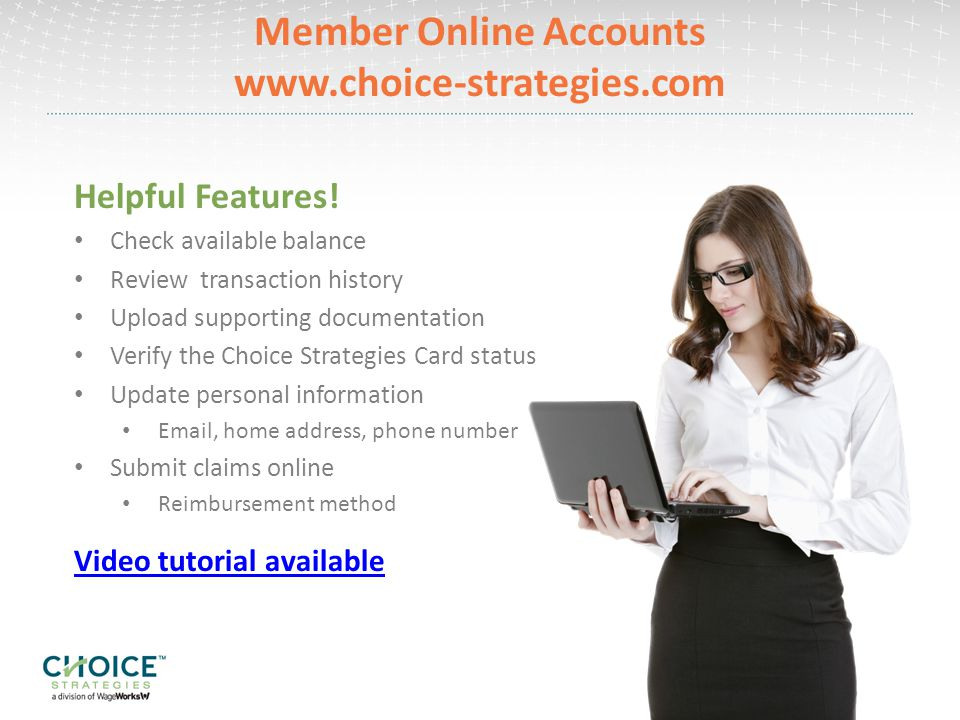 Member Online Accounts www.choice-strategies.com