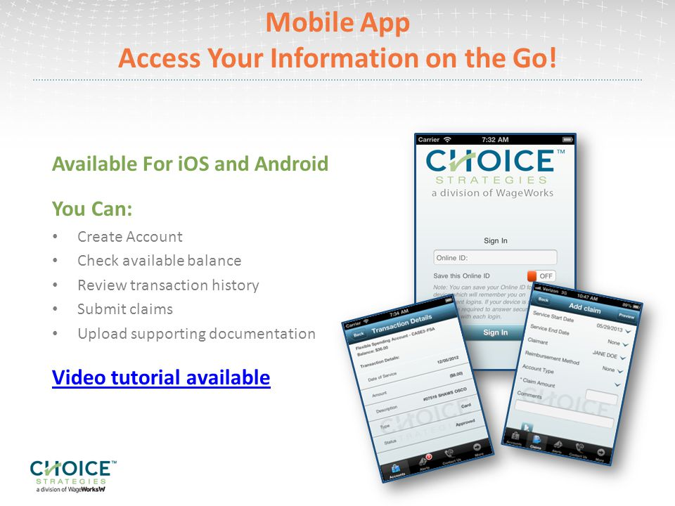 Mobile App Access Your Information on the Go!