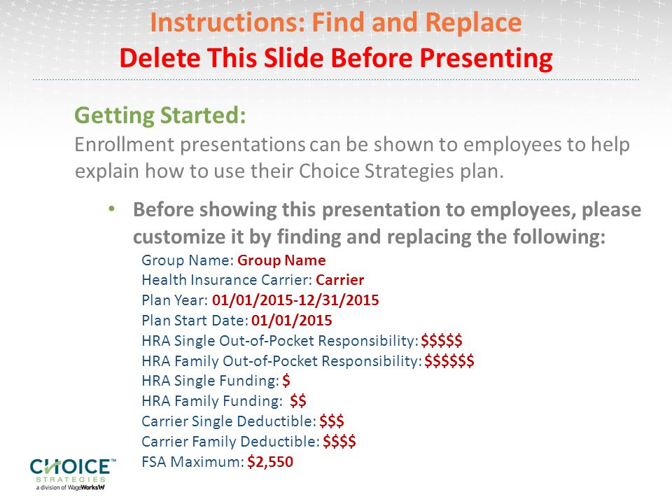 Instructions: Find and Replace Delete This Slide Before Presenting