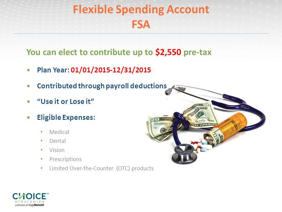 Flexible Spending Account FSA