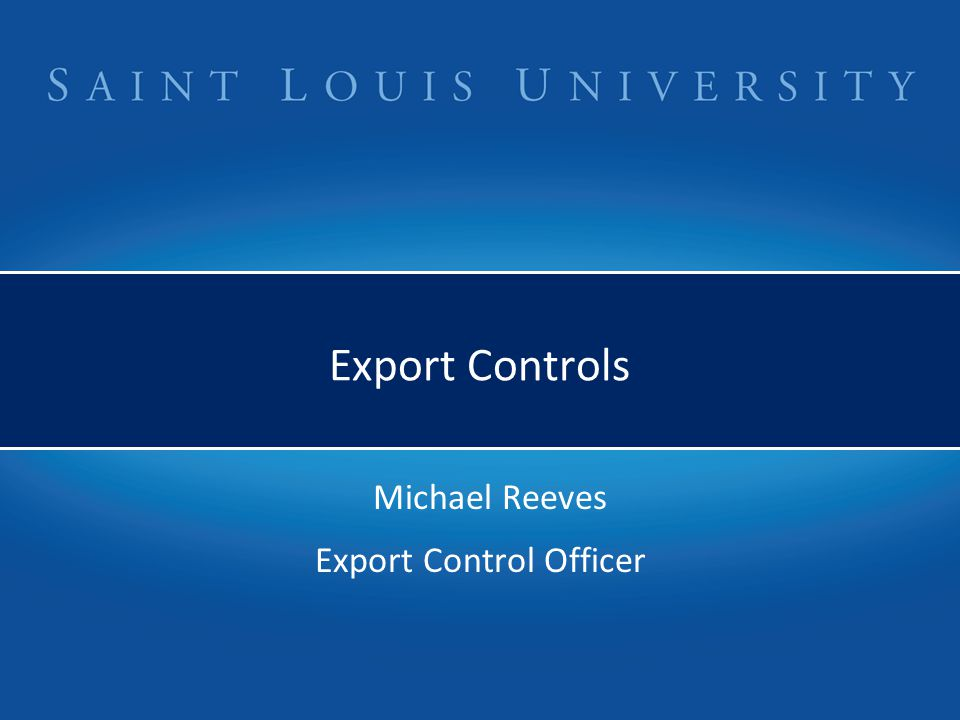 Michael Reeves Export Control Officer