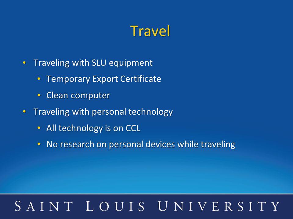 Travel Traveling with SLU equipment Temporary Export Certificate