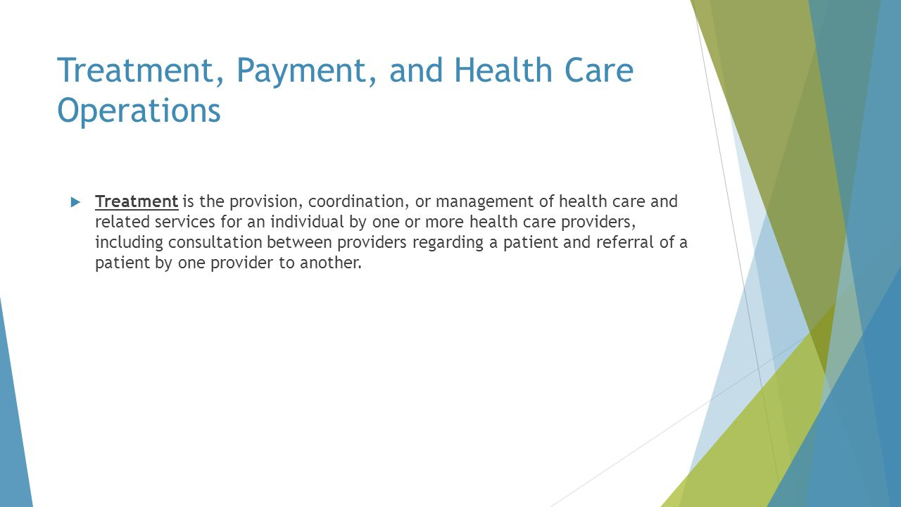 Treatment, Payment, and Health Care Operations