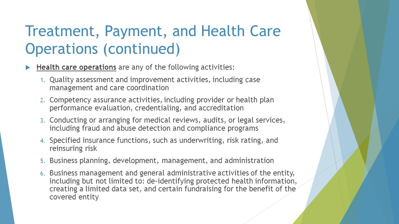 Treatment, Payment, and Health Care Operations (continued)