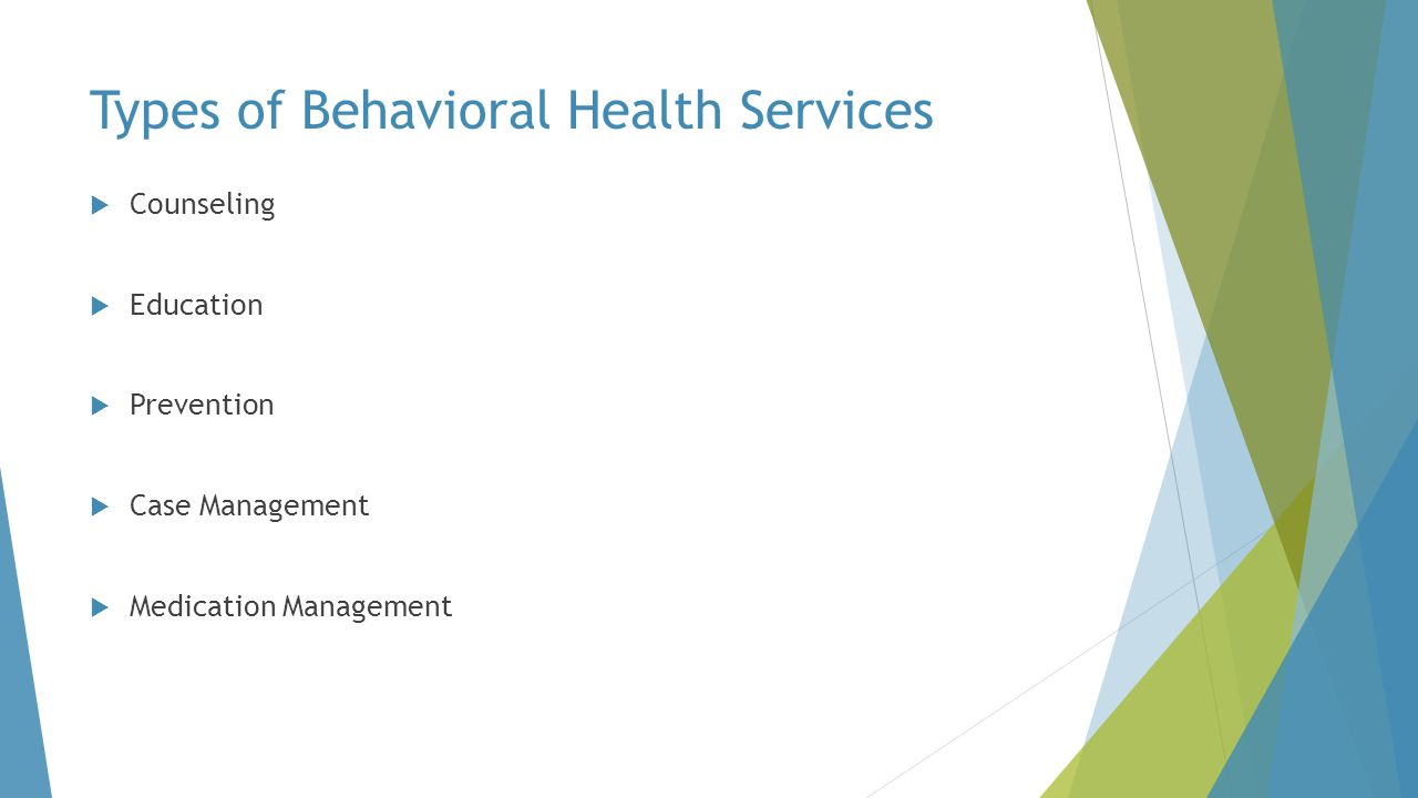 Types of Behavioral Health Services