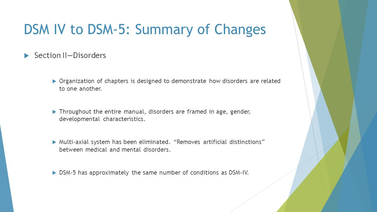 DSM IV to DSM-5: Summary of Changes