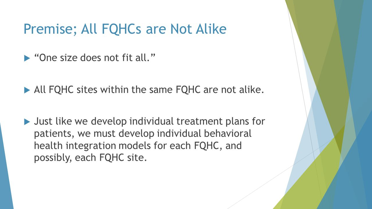 Premise; All FQHCs are Not Alike