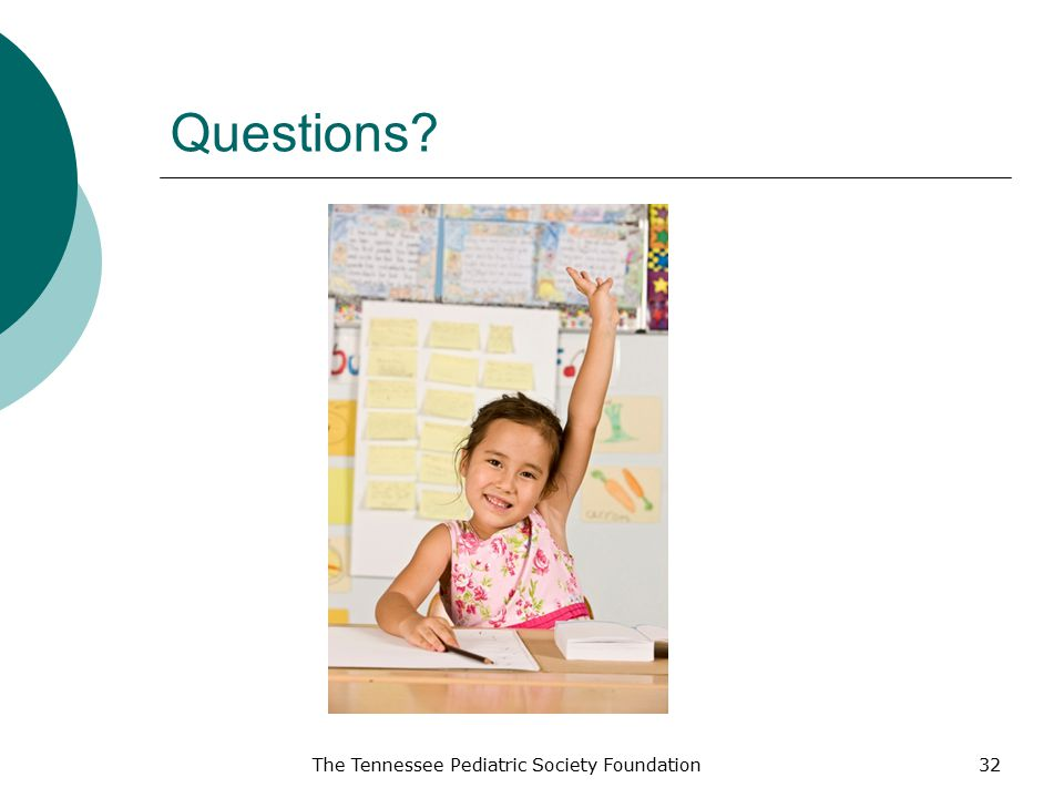 Questions The Tennessee Pediatric Society Foundation