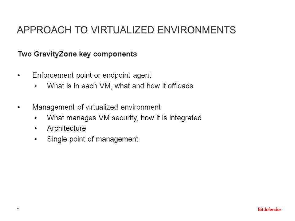 Approach to virtualized environments