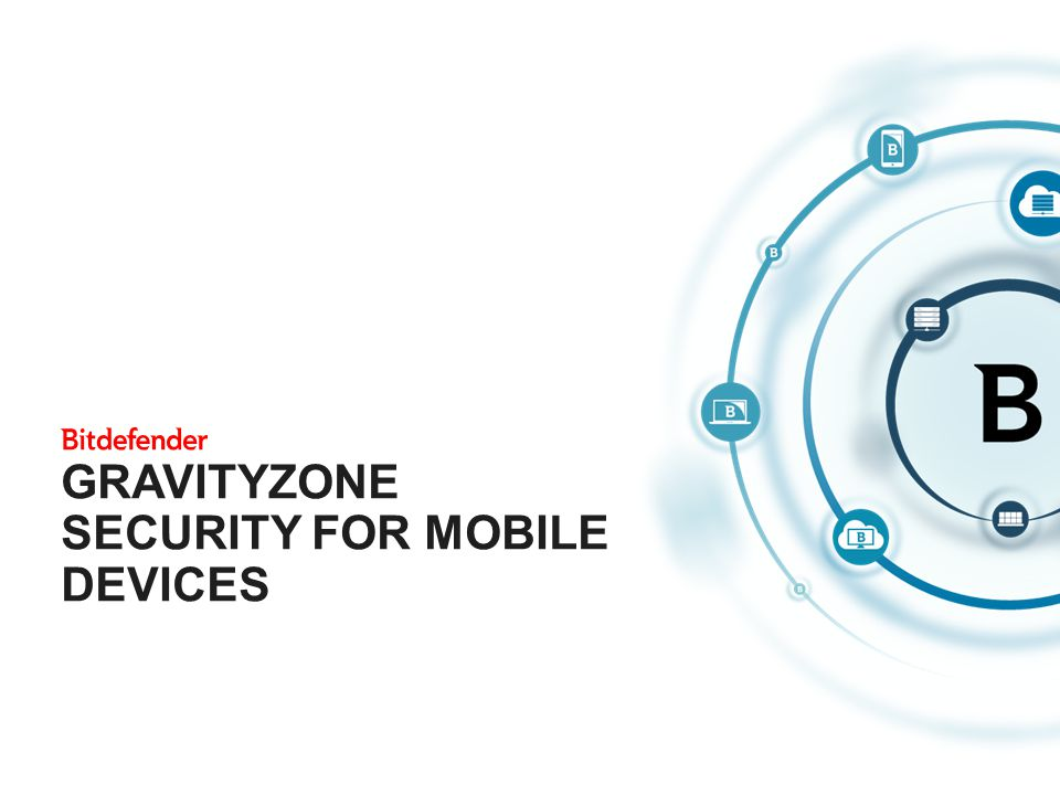 GravityZone Security for Mobile Devices