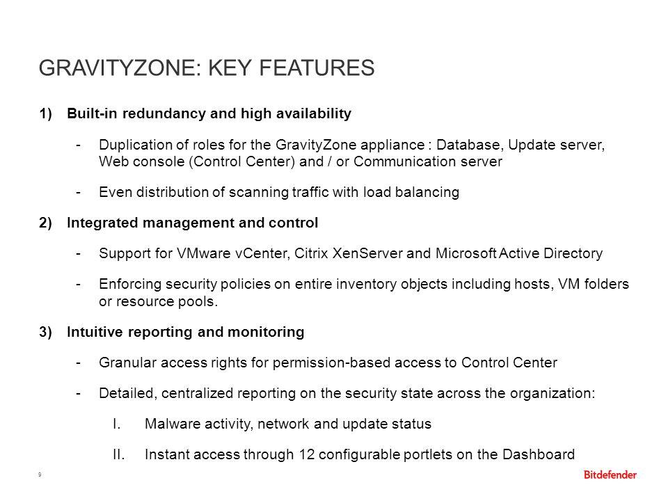 GravityZone: Key Features
