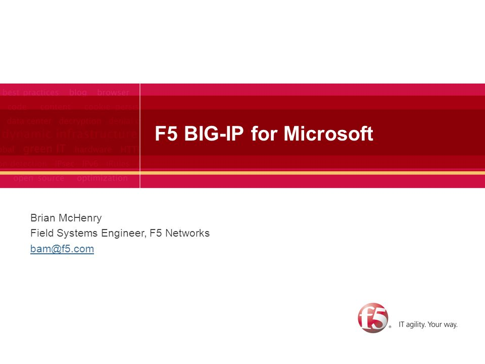 F5 BIG-IP for Microsoft Brian McHenry