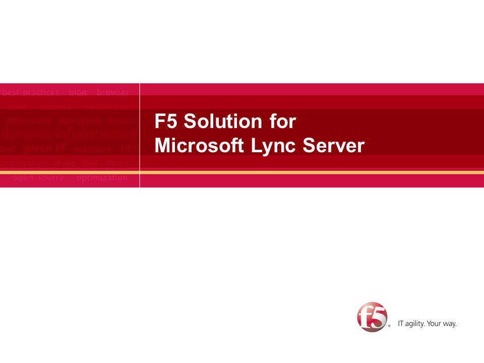 F5 Solution for Microsoft Lync Server