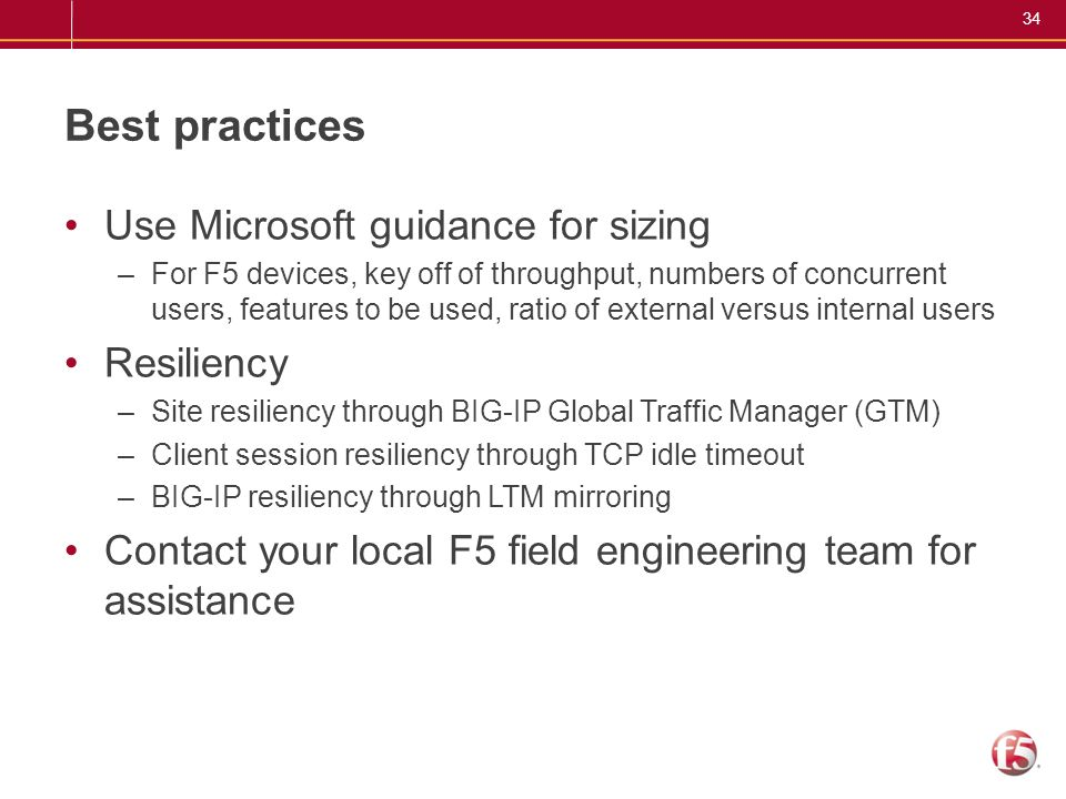Best practices Use Microsoft guidance for sizing Resiliency