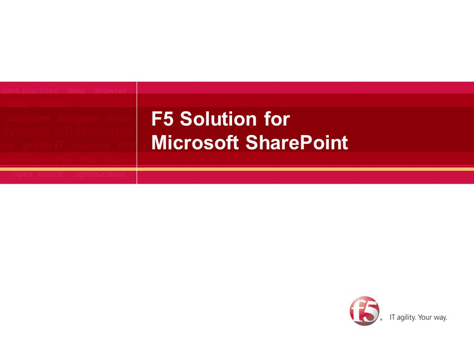 F5 Solution for Microsoft SharePoint
