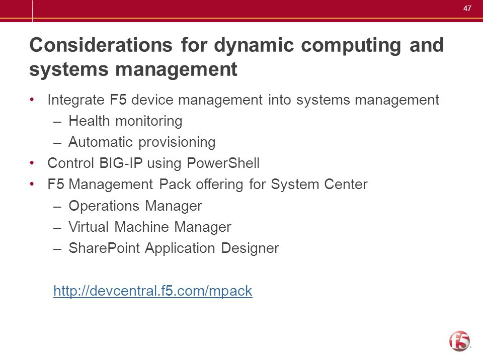 Considerations for dynamic computing and systems management