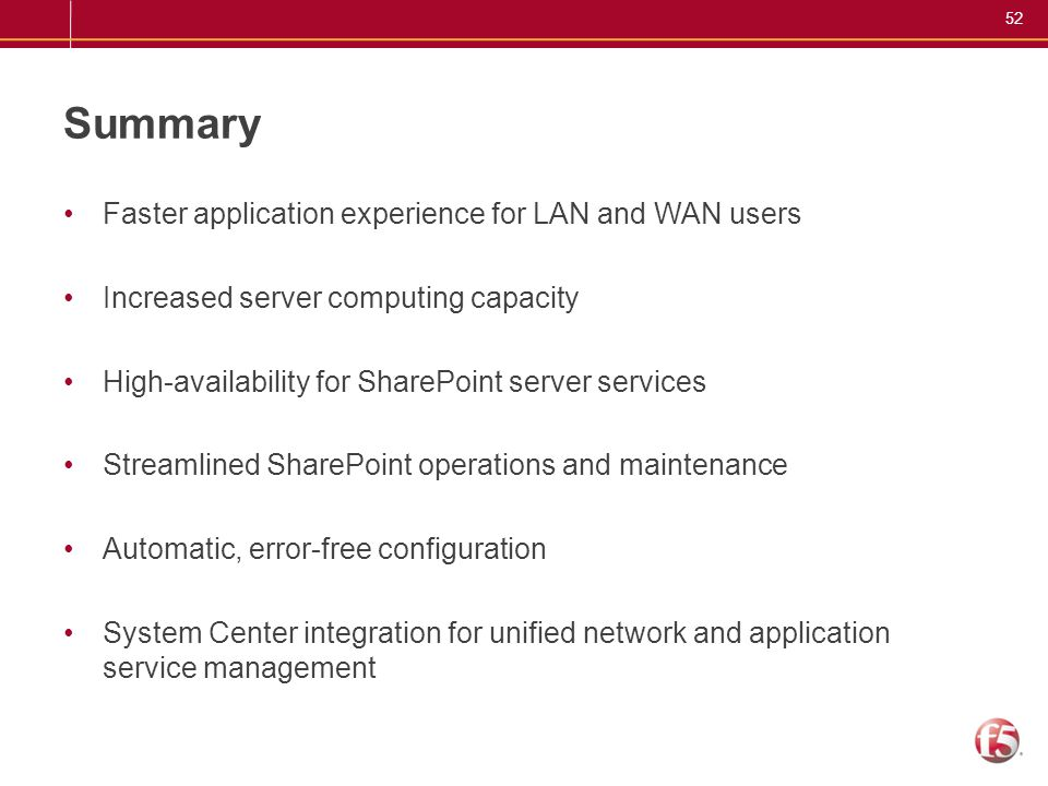 Summary Faster application experience for LAN and WAN users