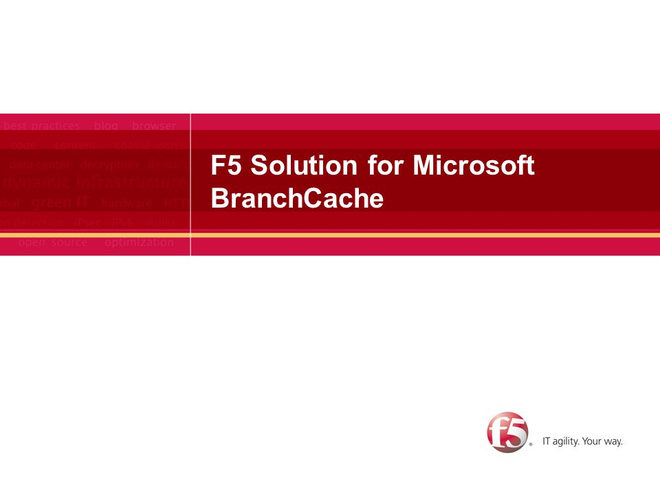 F5 Solution for Microsoft BranchCache