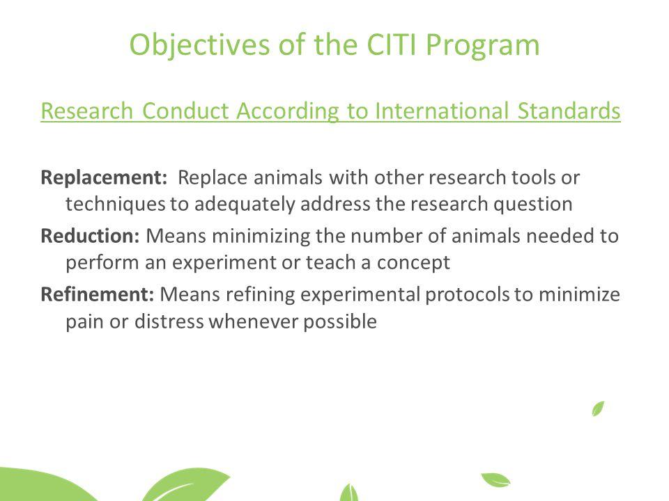 Objectives of the CITI Program