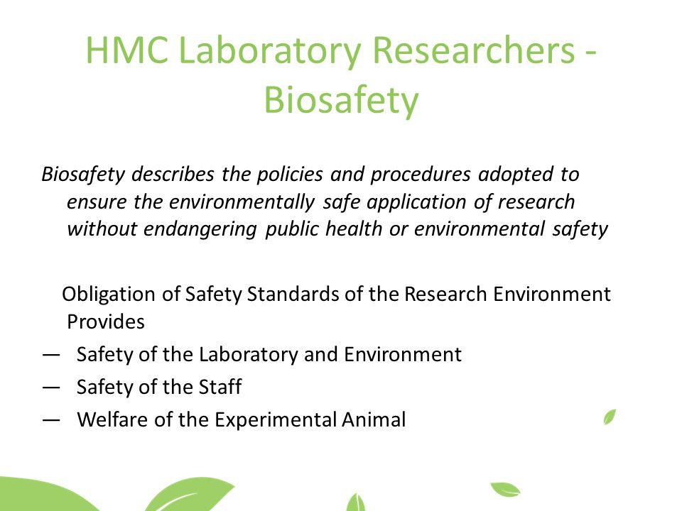 HMC Laboratory Researchers - Biosafety
