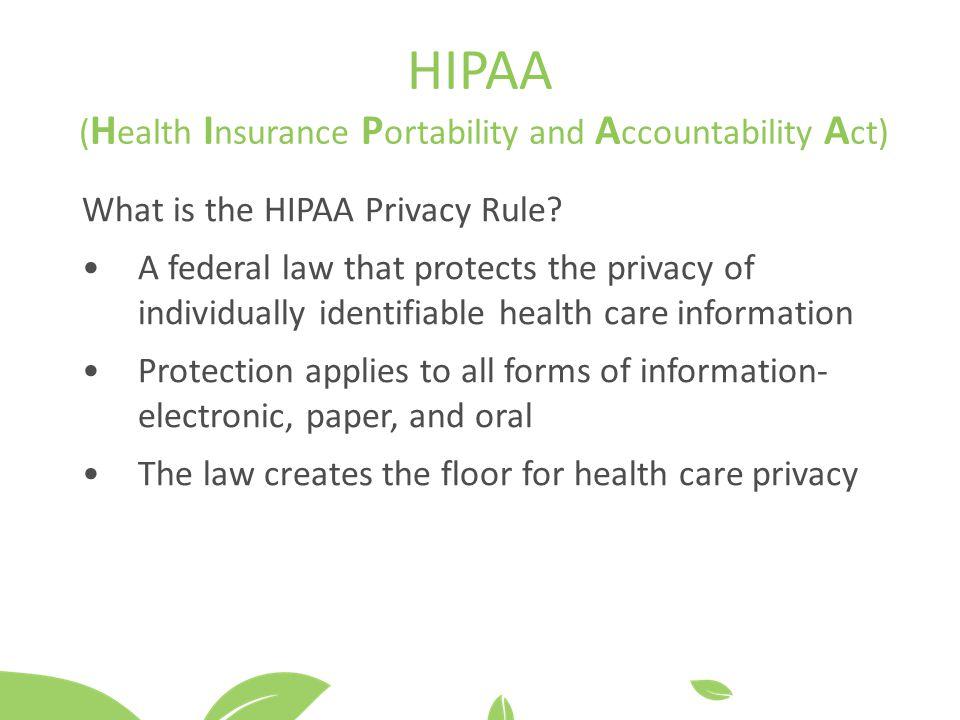 HIPAA (Health Insurance Portability and Accountability Act)