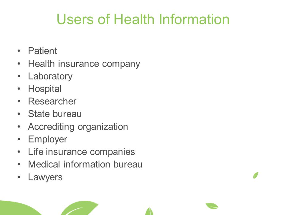 Users of Health Information