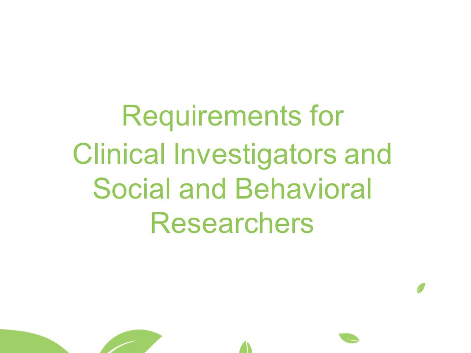 Clinical Investigators and Social and Behavioral Researchers