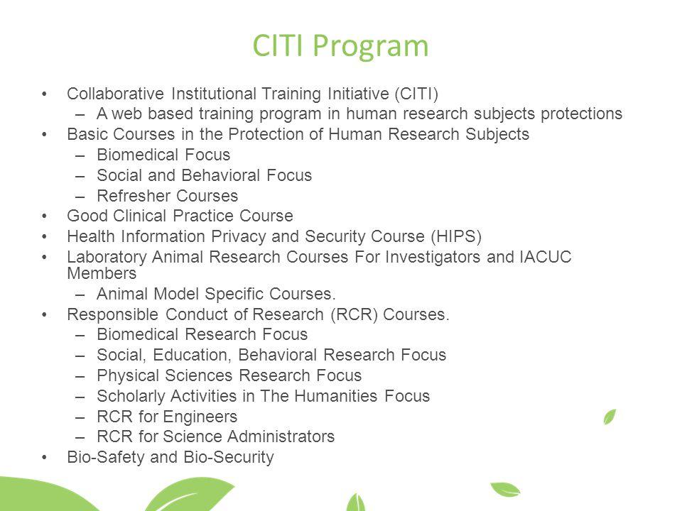 CITI Program Collaborative Institutional Training Initiative (CITI)