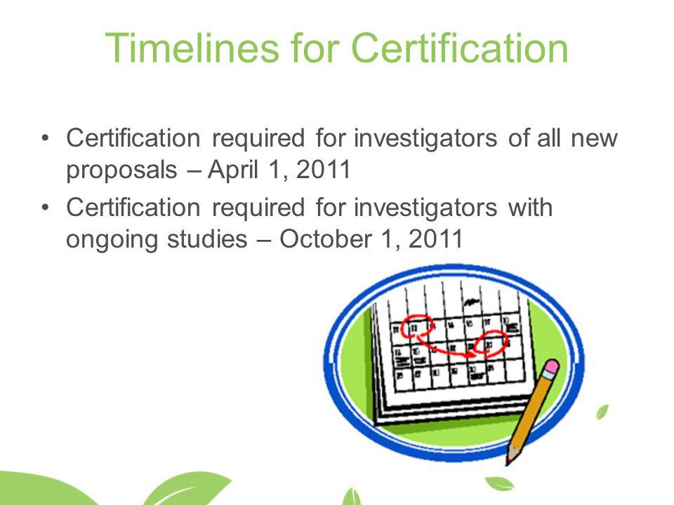 Timelines for Certification