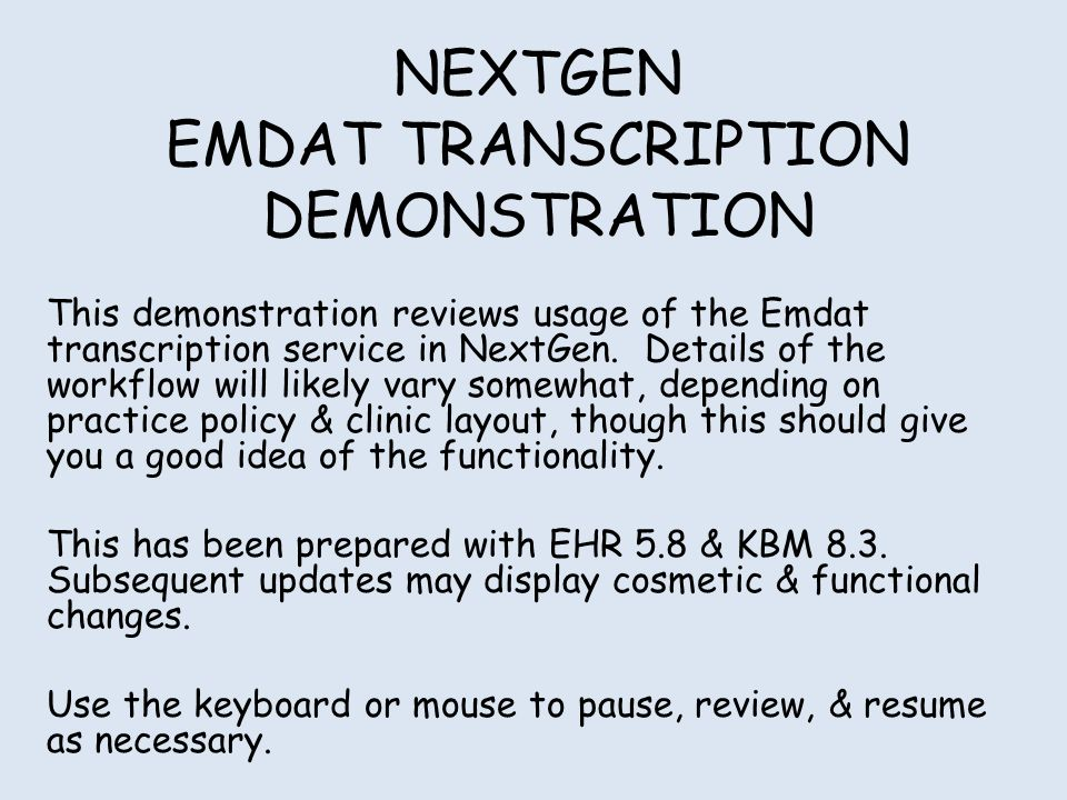 NEXTGEN EMDAT TRANSCRIPTION DEMONSTRATION