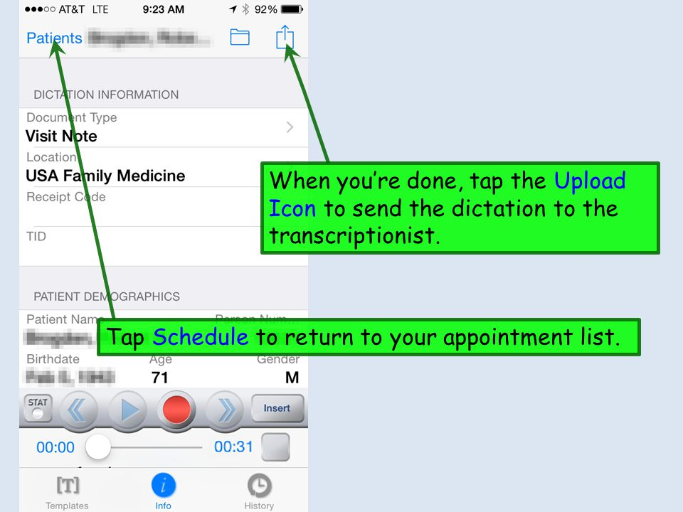 When you're done, tap the Upload Icon to send the dictation to the transcriptionist.