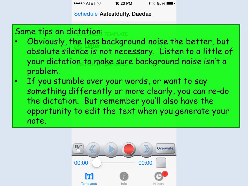Some tips on dictation: