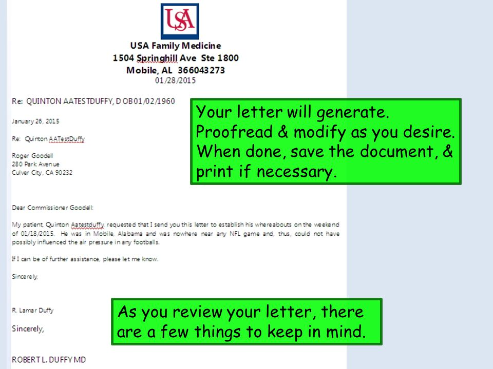 Your letter will generate. Proofread & modify as you desire
