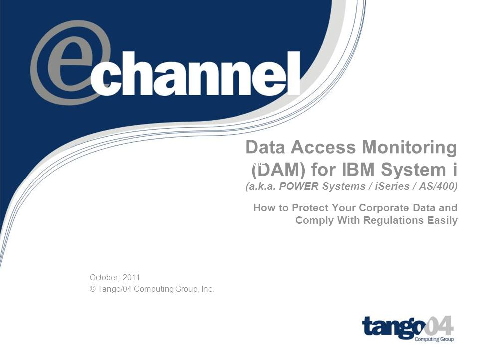 October, 2011 © Tango/04 Computing Group, Inc.