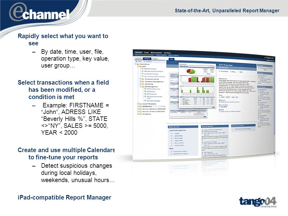 State-of-the-Art, Unparalleled Report Manager