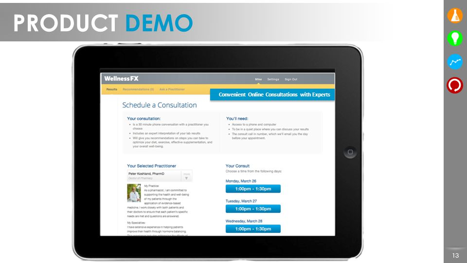 PRODUCT DEMO Convenient Online Consultations with Experts
