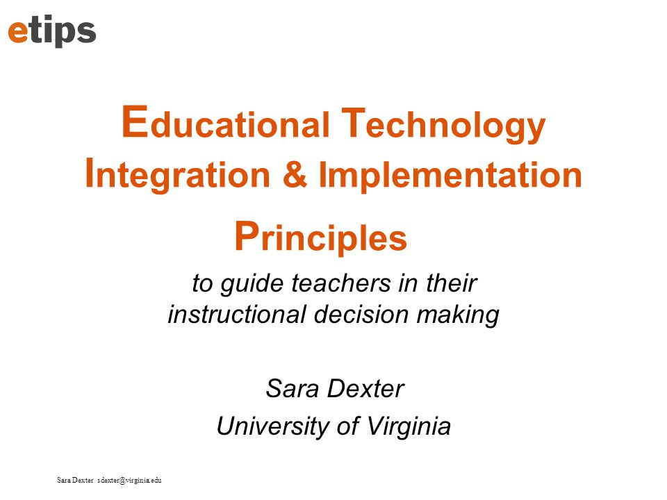 Educational Technology Integration & Implementation Principles