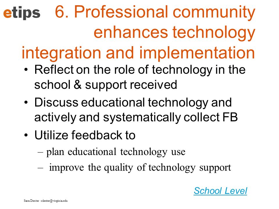 6. Professional community enhances technology integration and implementation